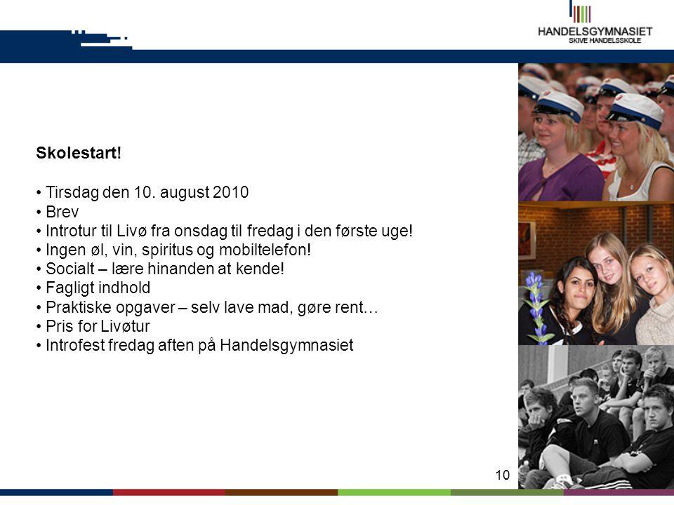 Skolestart! Tirsdag den 10. august 2010 Brev