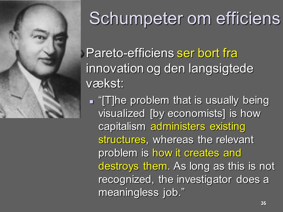Schumpeter om efficiens