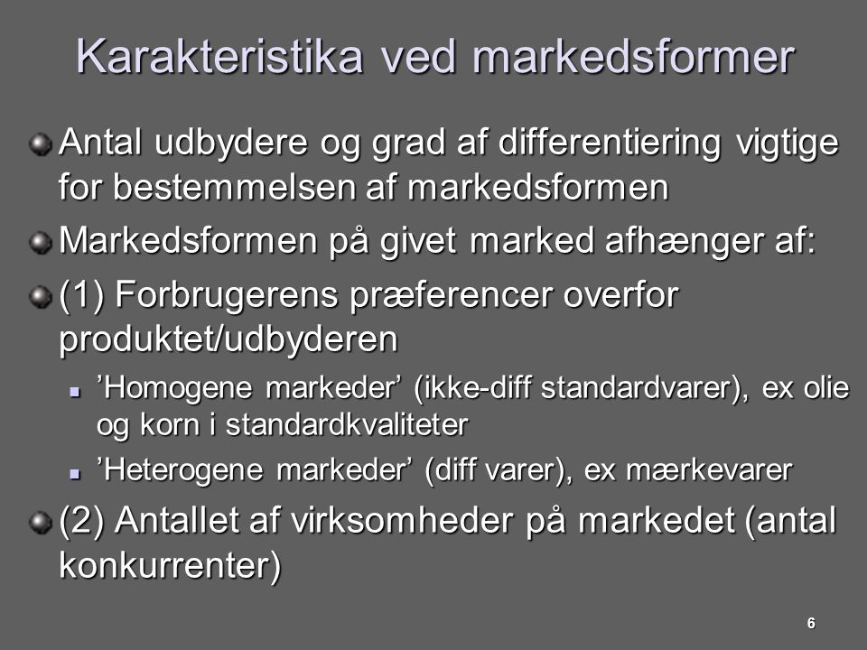 Karakteristika ved markedsformer