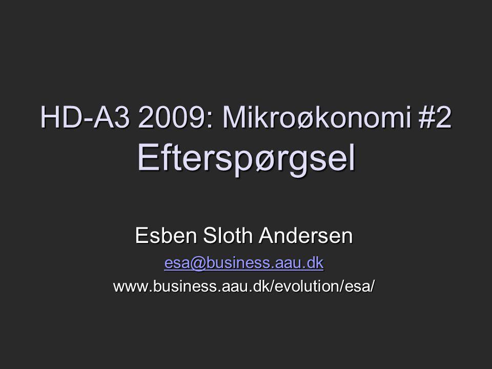 HD-A3 2009: Mikroøkonomi #2 Efterspørgsel