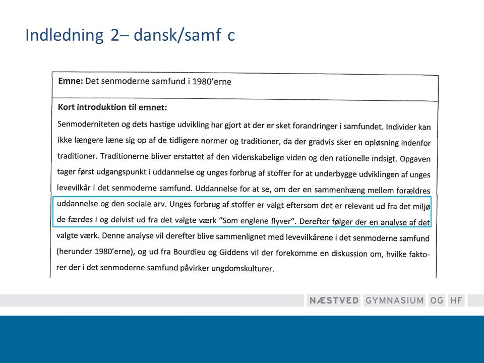 Indledning 2– dansk/samf c