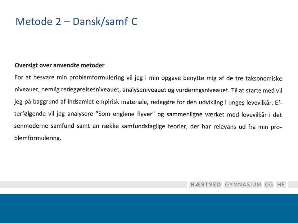 Metode 2 – Dansk/samf C