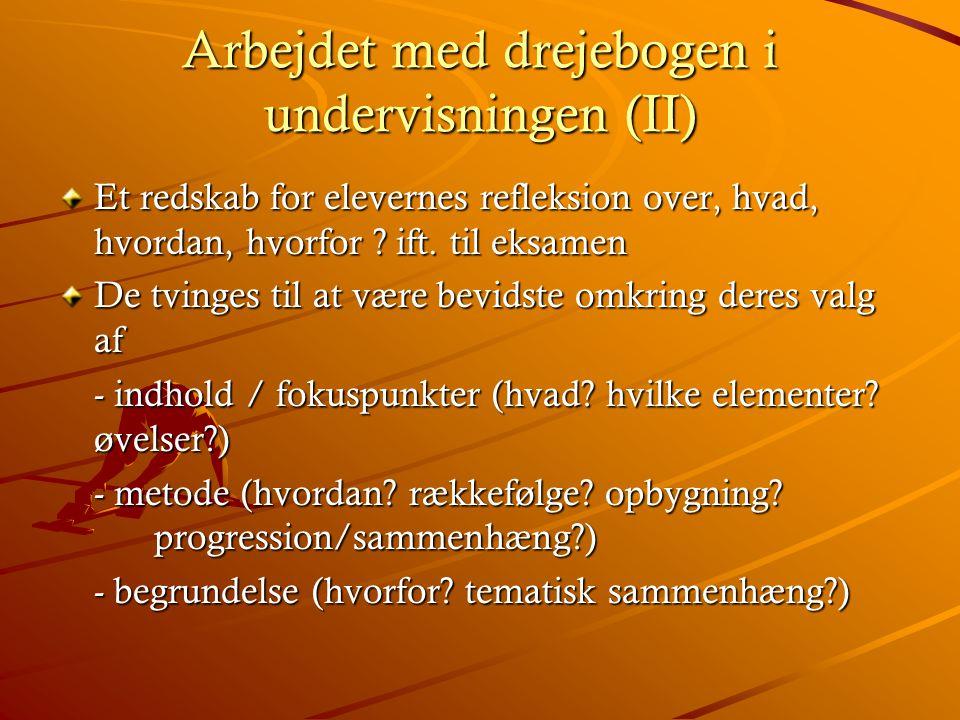 Arbejdet med drejebogen i undervisningen (II)
