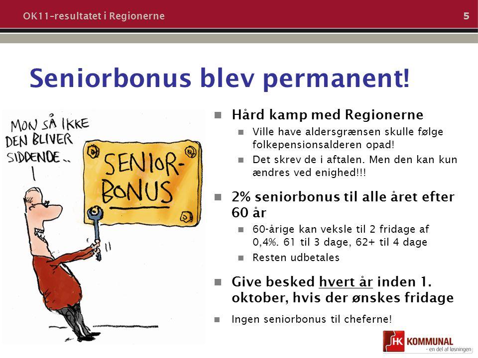 Seniorbonus blev permanent!