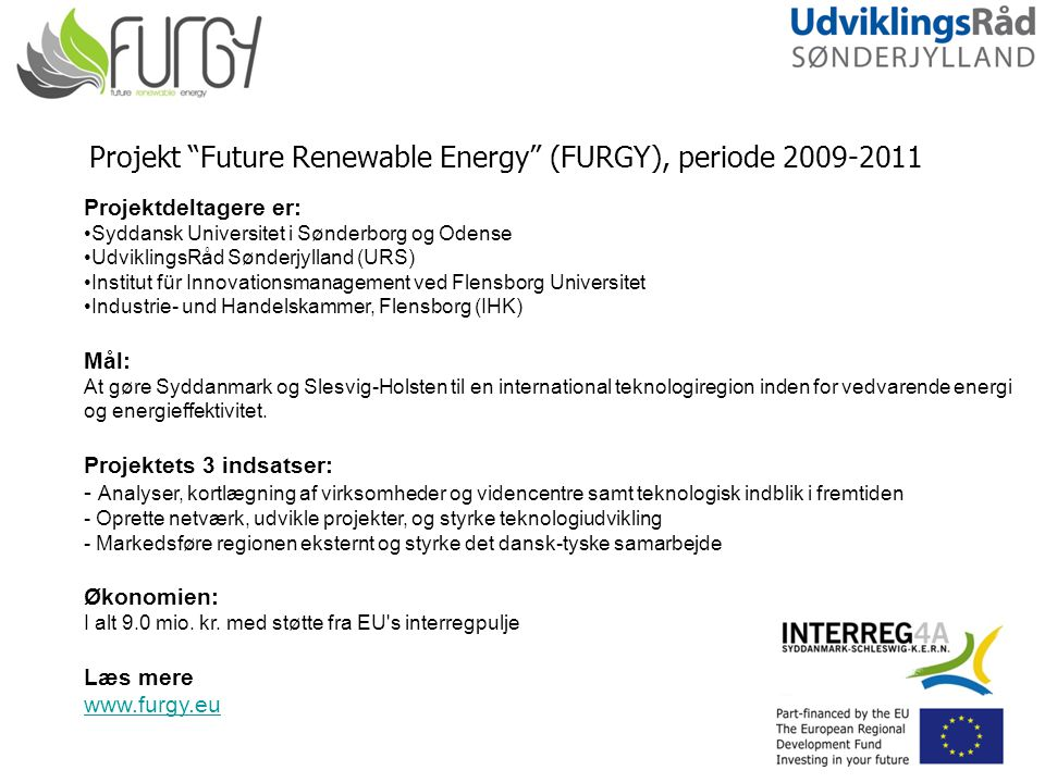 Projekt Future Renewable Energy (FURGY), periode 2009-2011