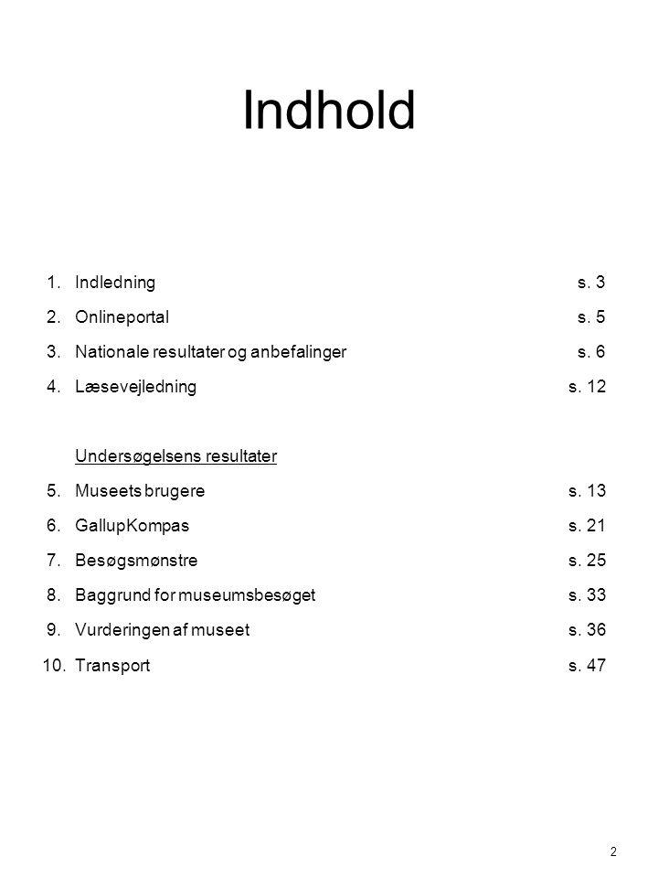 Indhold 1. Indledning s. 3 2. Onlineportal s. 5