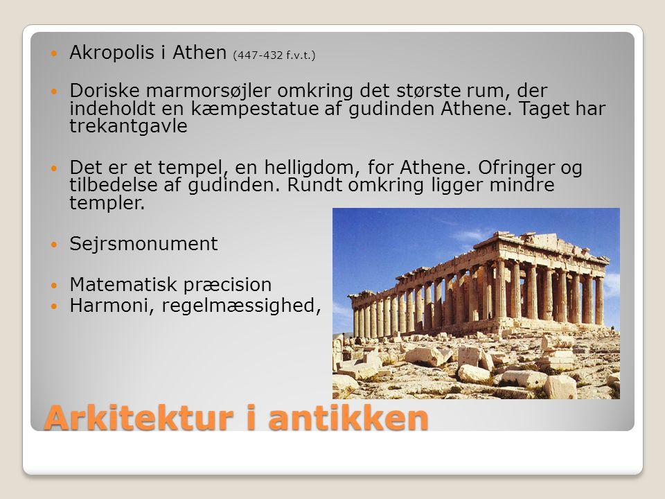Arkitektur i antikken Akropolis i Athen (447-432 f.v.t.)