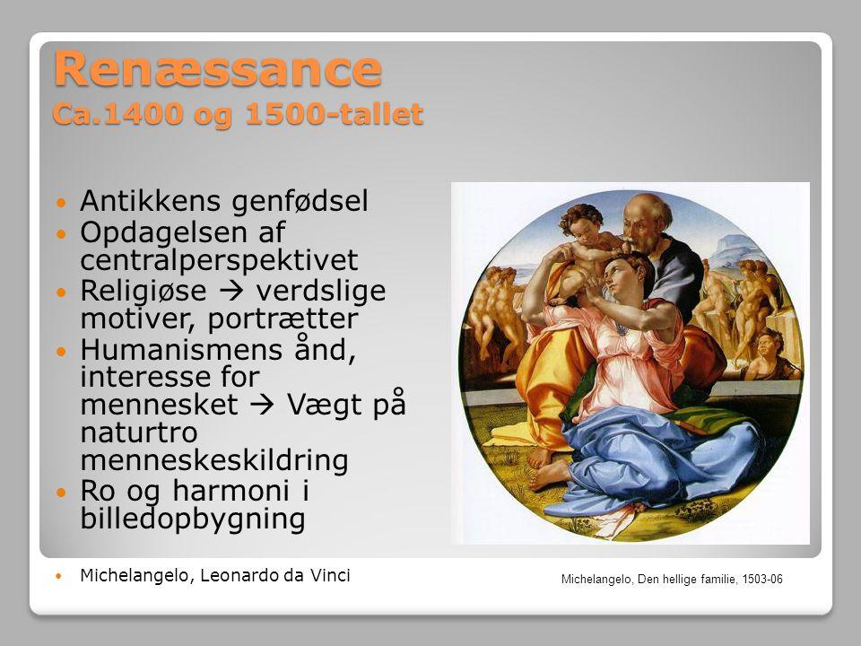 Renæssance Ca.1400 og 1500-tallet