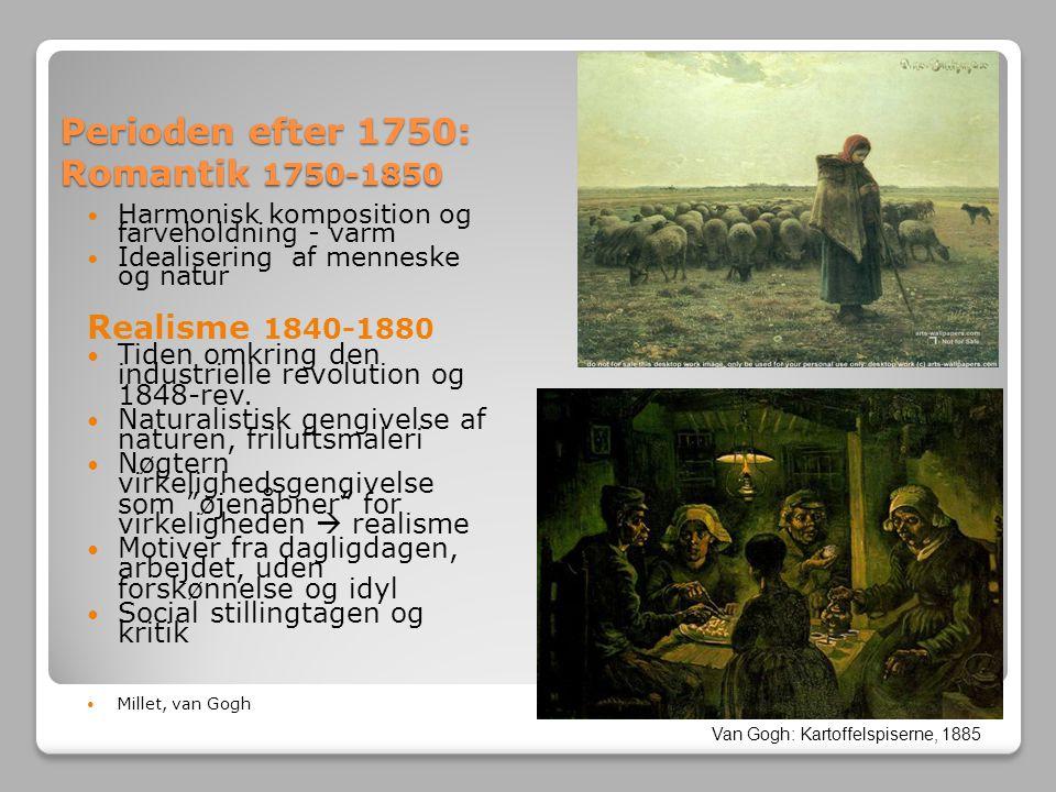 Perioden efter 1750: Romantik 1750-1850