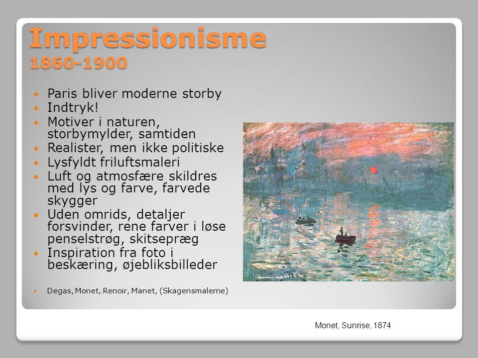 Impressionisme 1860-1900 Paris bliver moderne storby Indtryk!