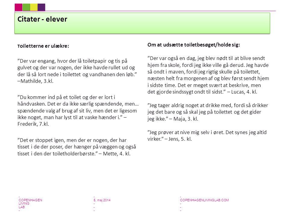 Citater - elever Om at udsætte toiletbesøget/holde sig: