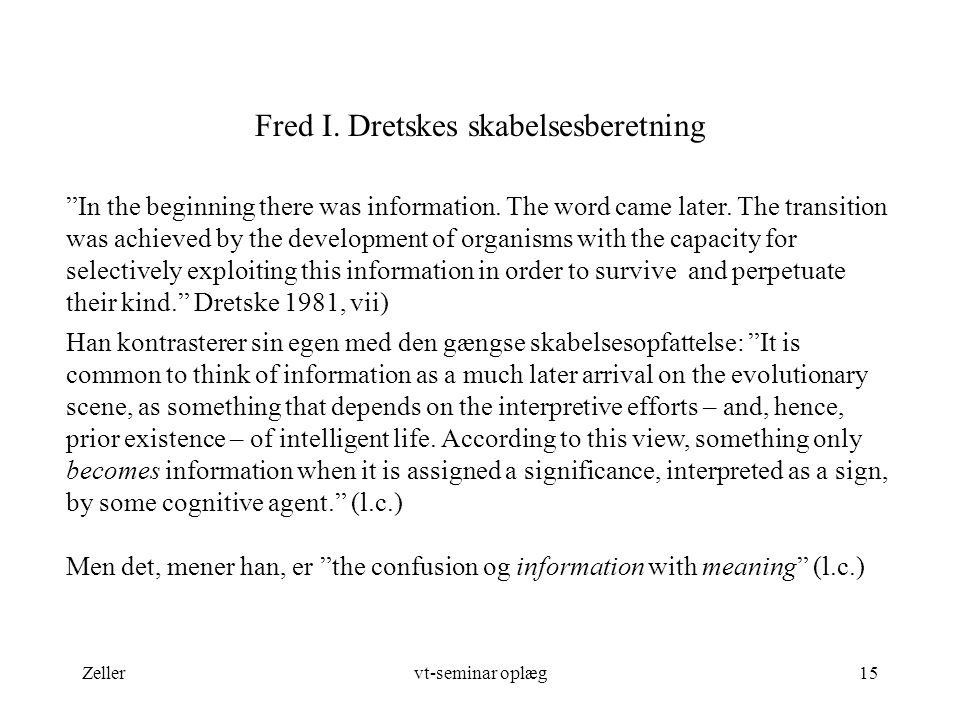 Fred I. Dretskes skabelsesberetning