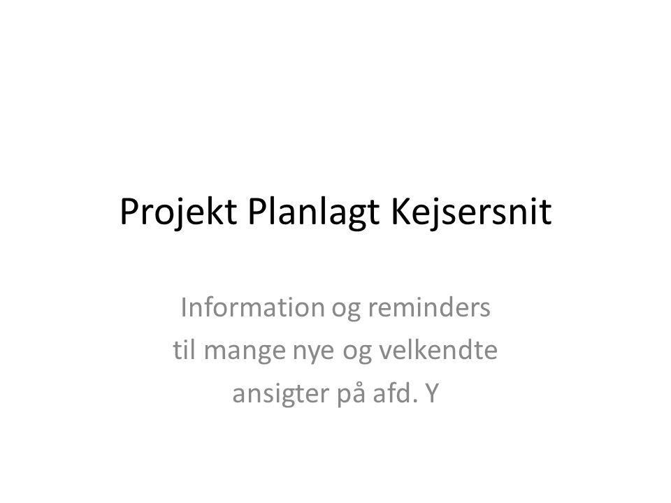 Projekt Planlagt Kejsersnit