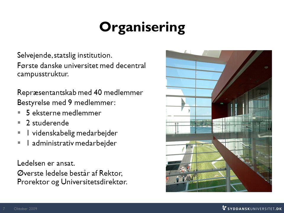 Organisering Selvejende, statslig institution.