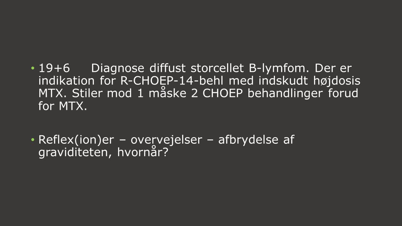 19+6. Diagnose diffust storcellet B-lymfom