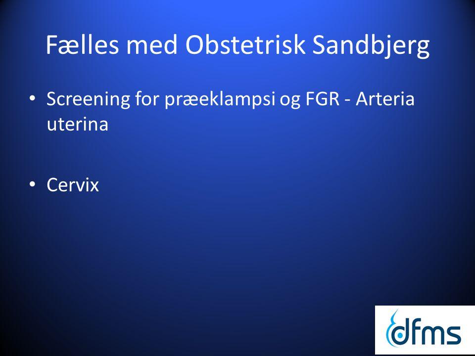 Fælles med Obstetrisk Sandbjerg