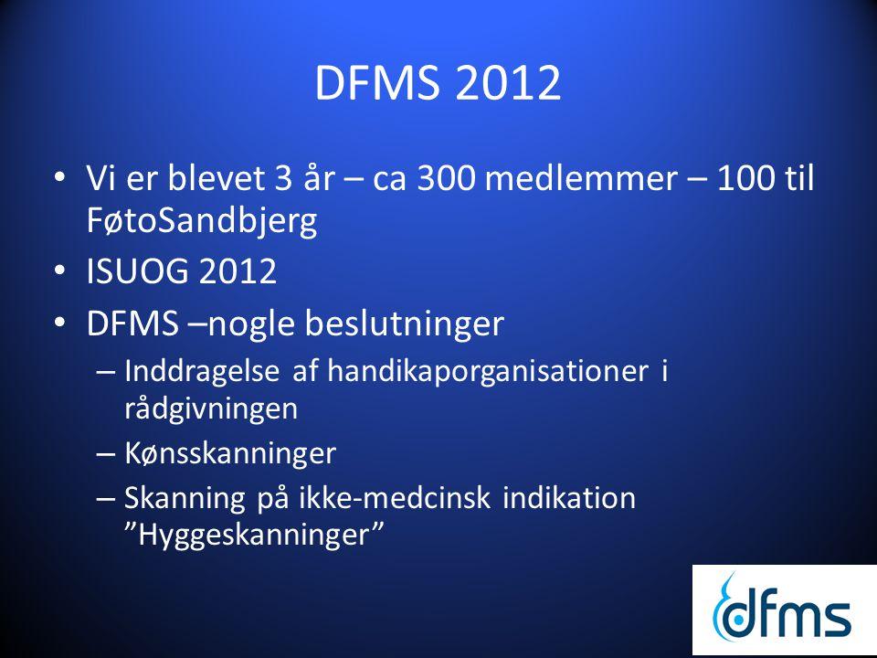DFMS 2012 Vi er blevet 3 år – ca 300 medlemmer – 100 til FøtoSandbjerg