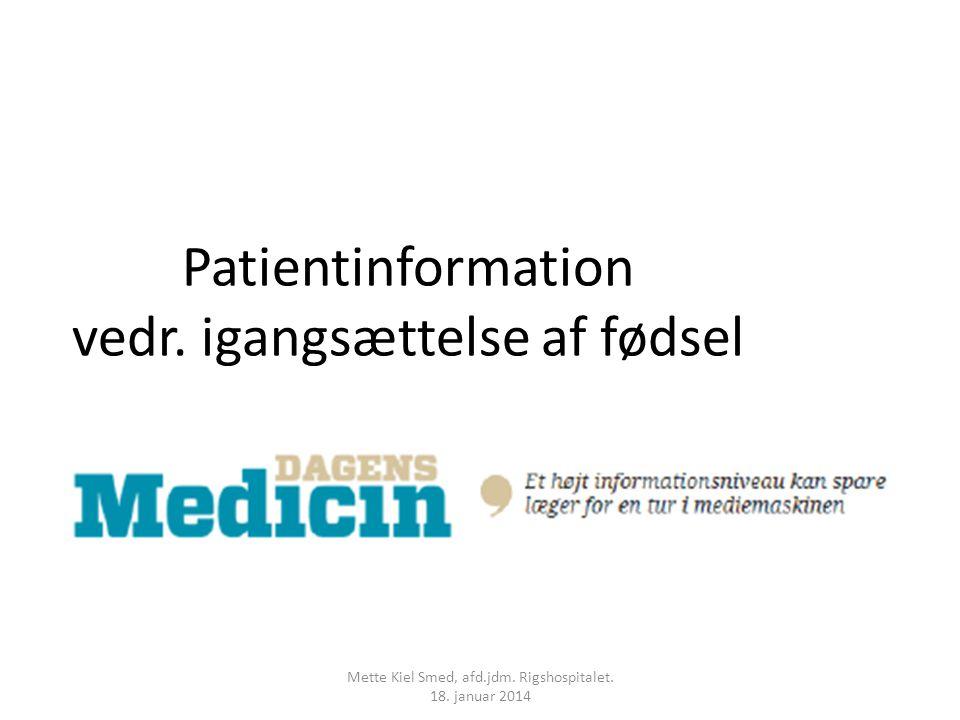 Patientinformation vedr. igangsættelse af fødsel