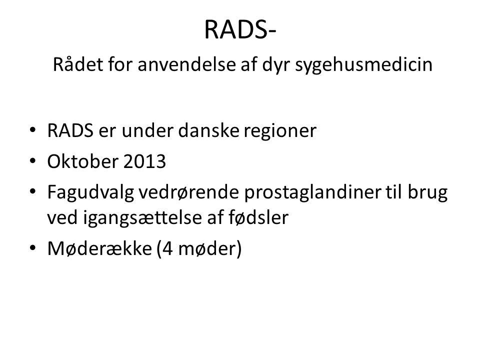 RADS- Rådet for anvendelse af dyr sygehusmedicin