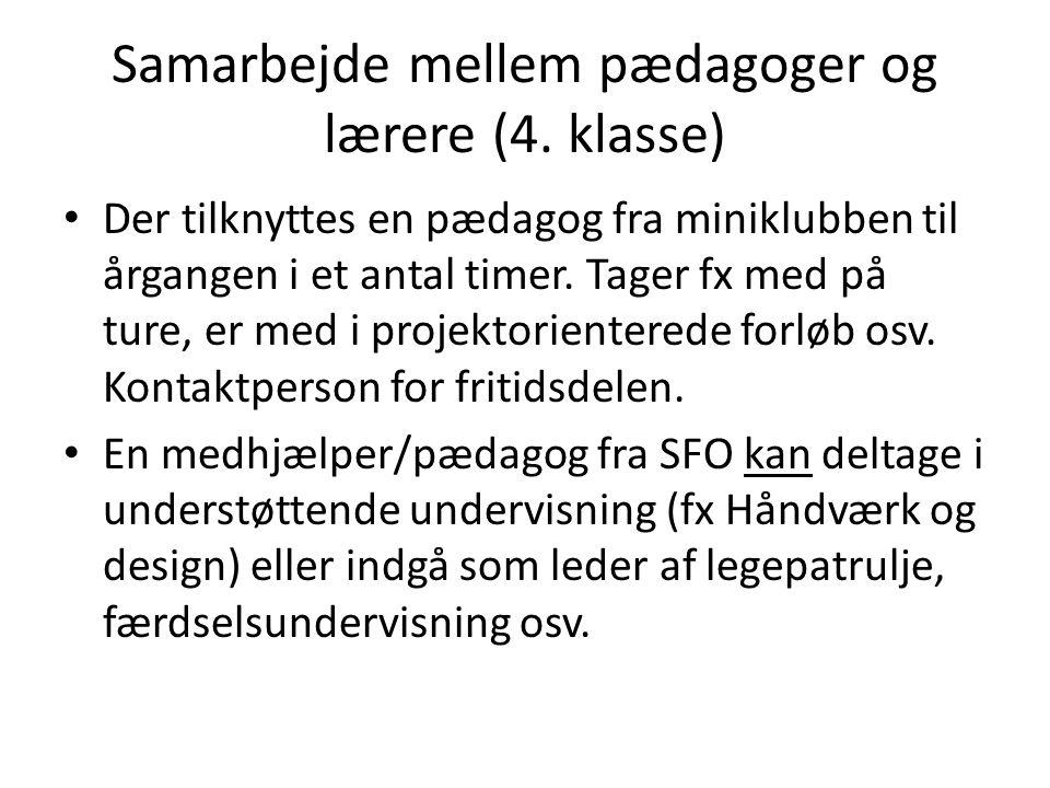 Samarbejde mellem pædagoger og lærere (4. klasse)