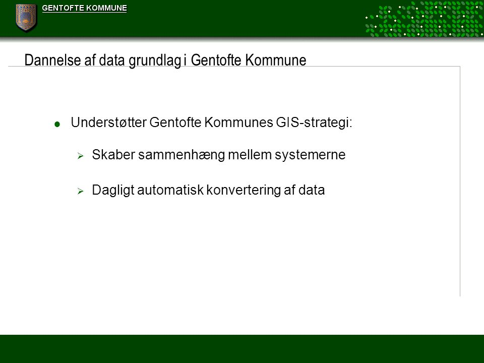 Dannelse af data grundlag i Gentofte Kommune