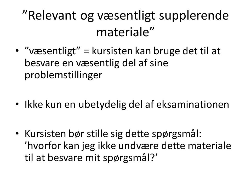 Relevant og væsentligt supplerende materiale