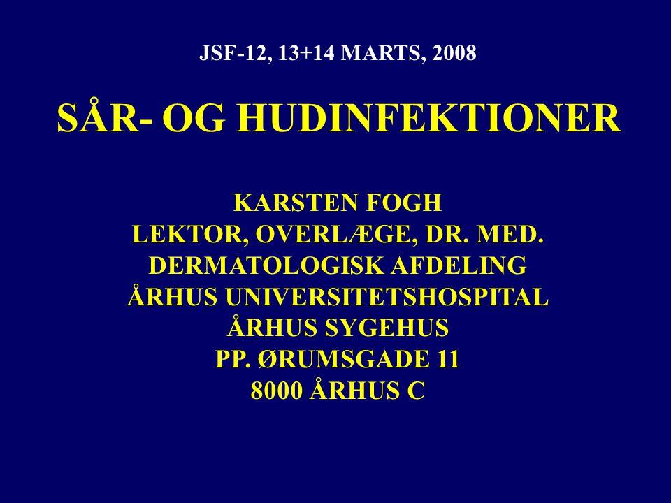 SÅR- OG HUDINFEKTIONER