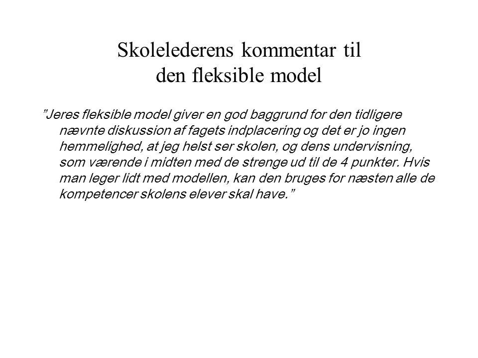 Skolelederens kommentar til den fleksible model