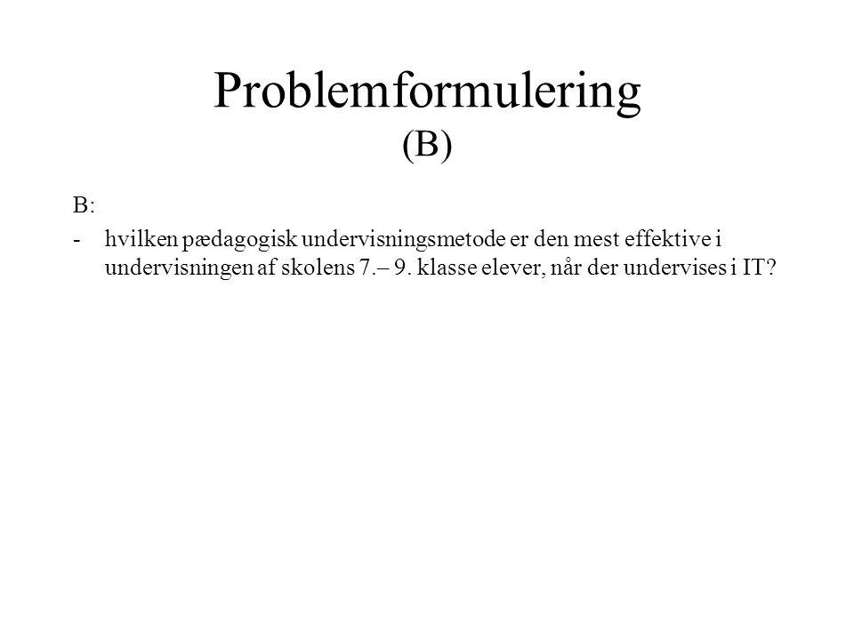 Problemformulering (B)