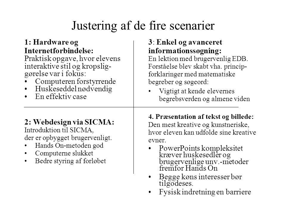 Justering af de fire scenarier