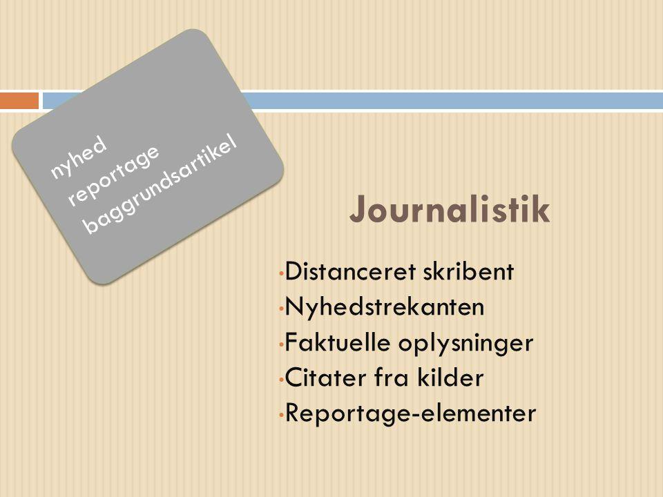 Journalistik Distanceret skribent Nyhedstrekanten