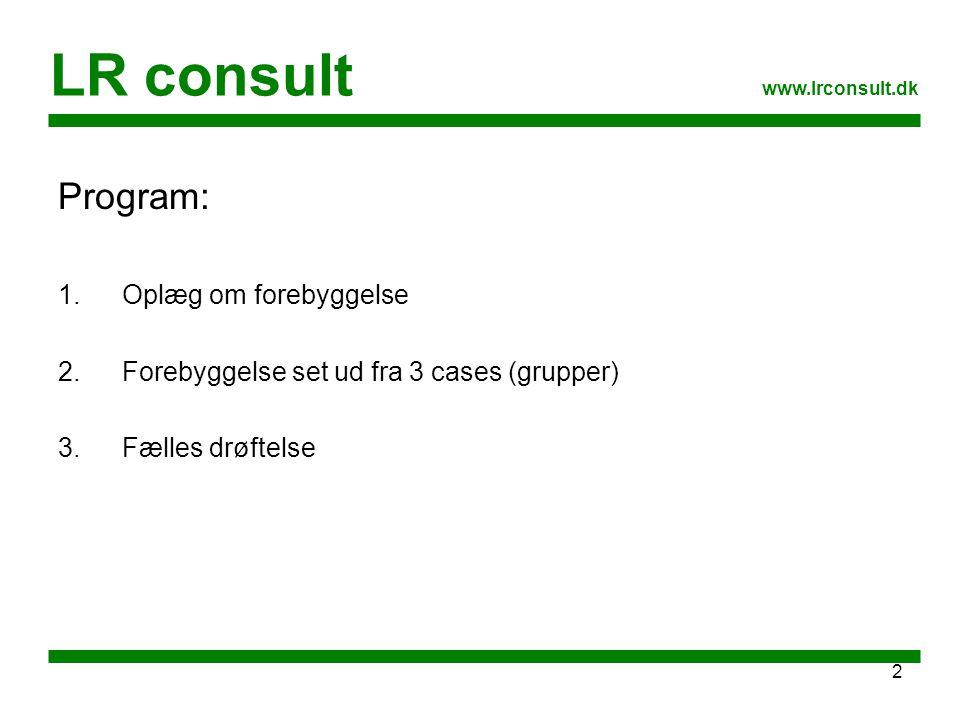 LR consult Program: Oplæg om forebyggelse