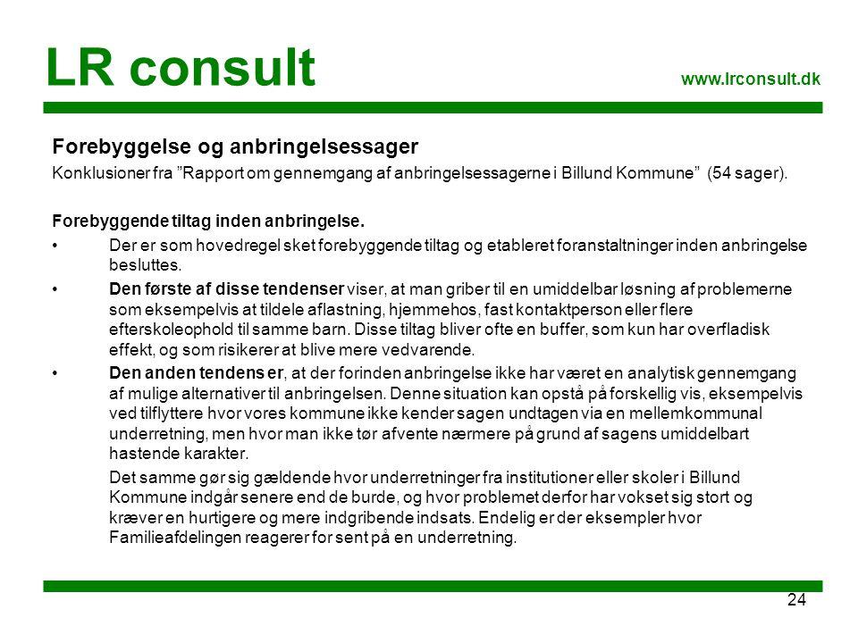 LR consult Forebyggelse og anbringelsessager www.lrconsult.dk