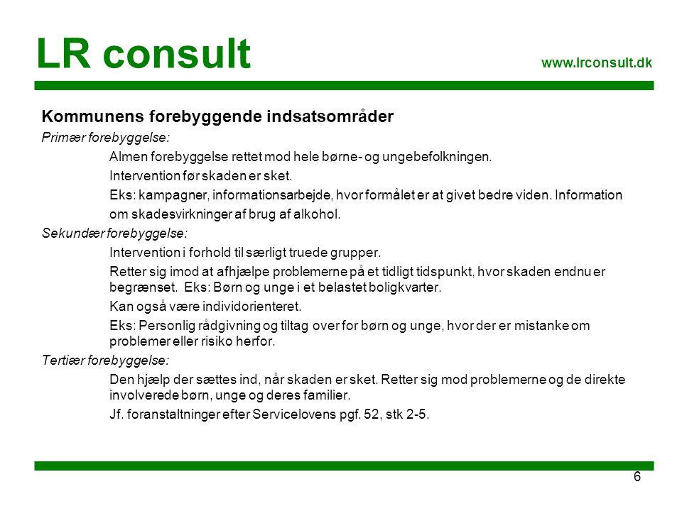 LR consult Kommunens forebyggende indsatsområder www.lrconsult.dk