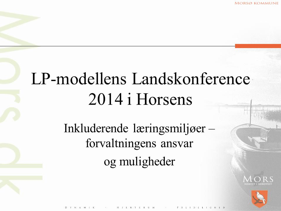 LP-modellens Landskonference 2014 i Horsens