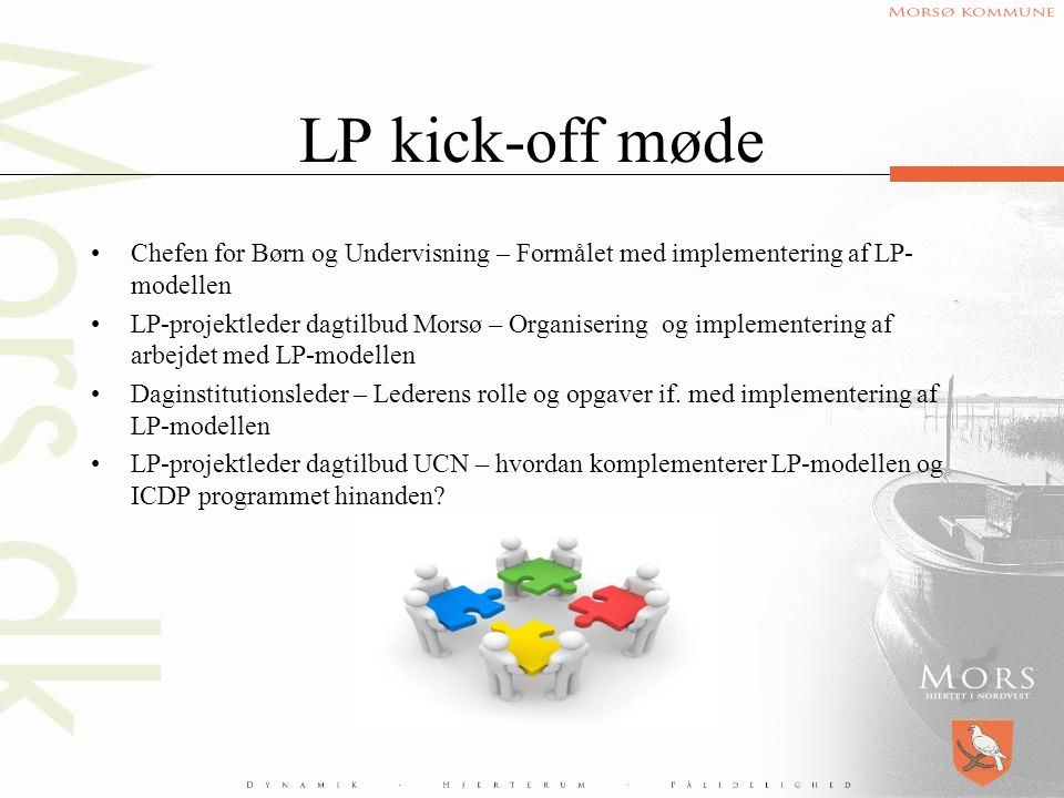 LP kick-off møde Chefen for Børn og Undervisning – Formålet med implementering af LP-modellen.