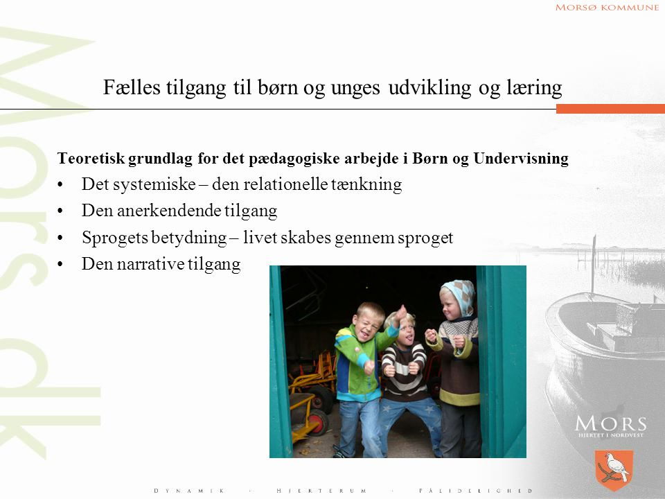 Fælles tilgang til børn og unges udvikling og læring