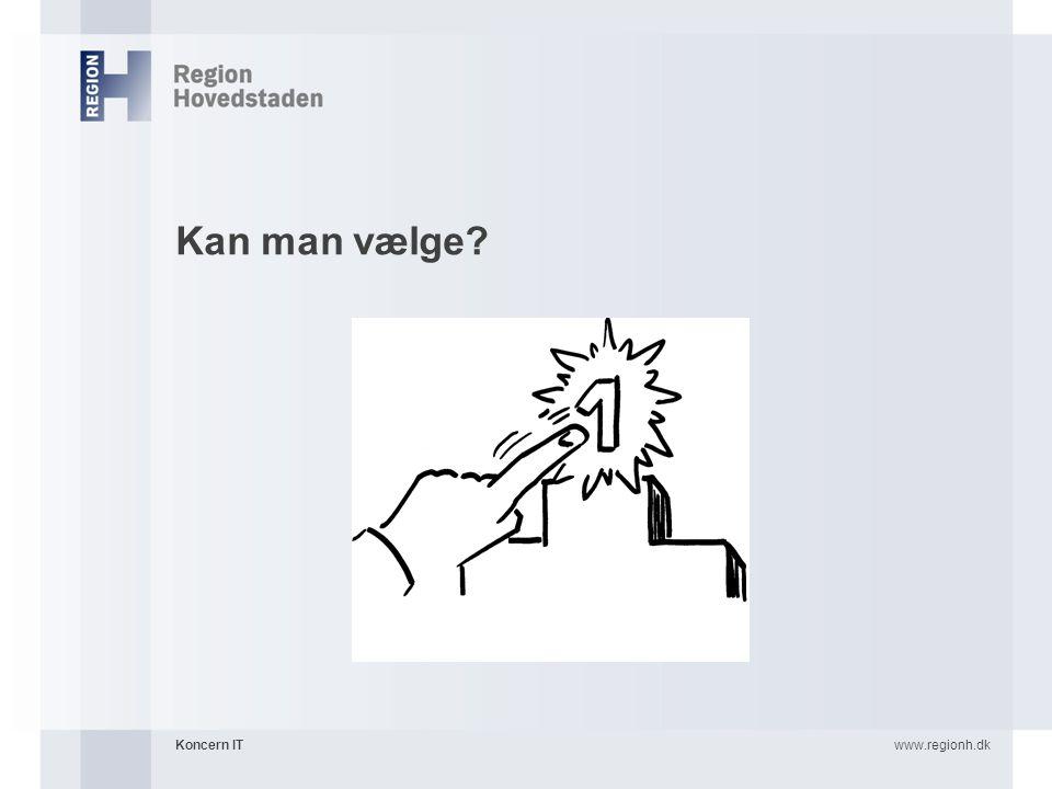 Kan man vælge Koncern IT www.regionh.dk