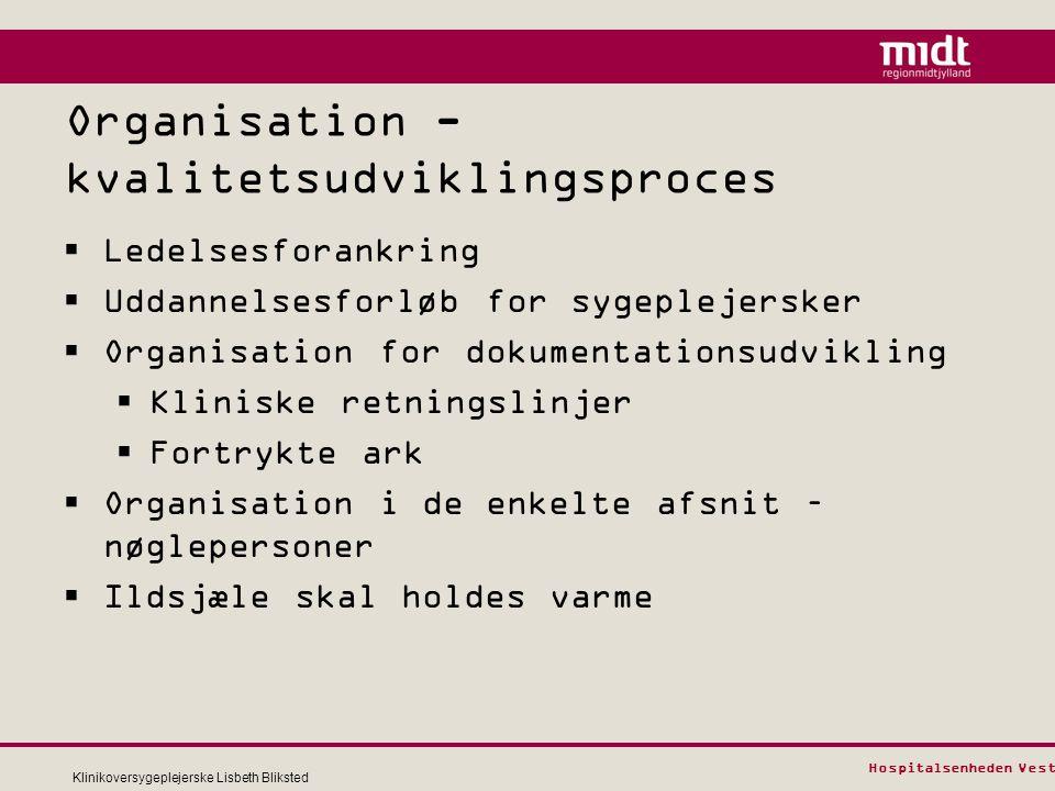 Organisation - kvalitetsudviklingsproces
