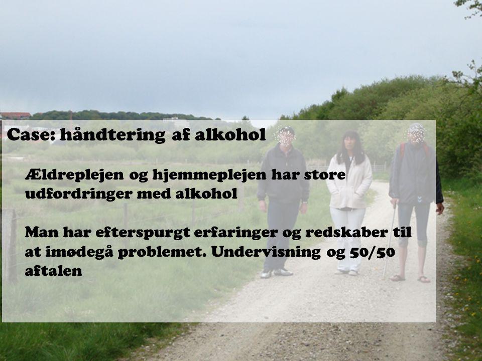 Case: håndtering af alkohol