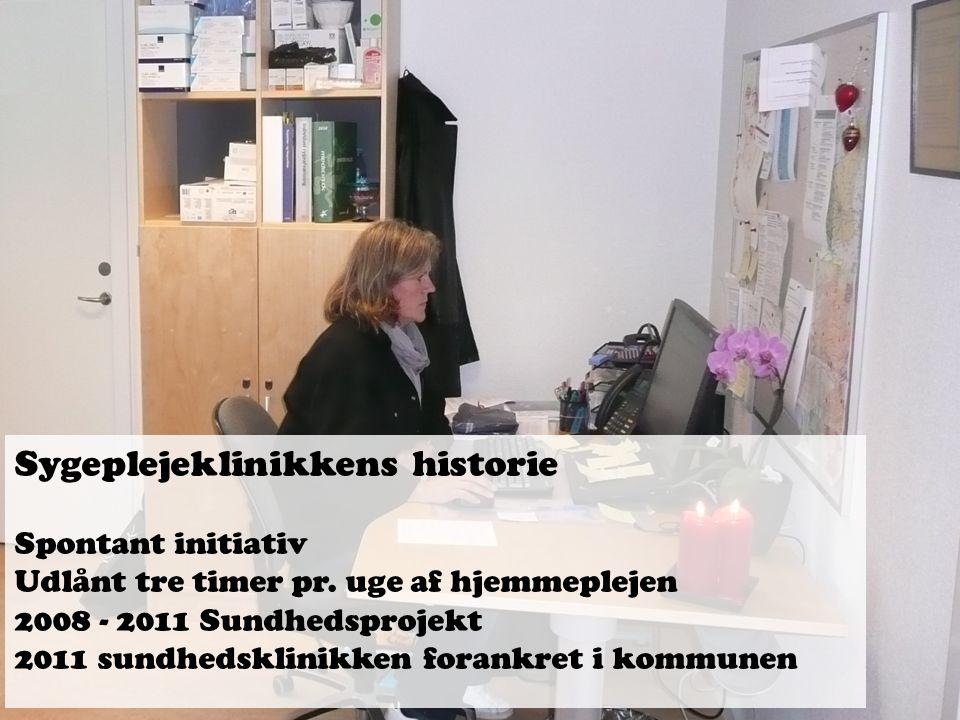 Sygeplejeklinikkens historie Spontant initiativ Udlånt tre timer pr