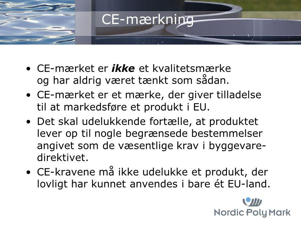 CE-mærkning CE-mærket er ikke et kvalitetsmærke og har aldrig været tænkt som sådan.