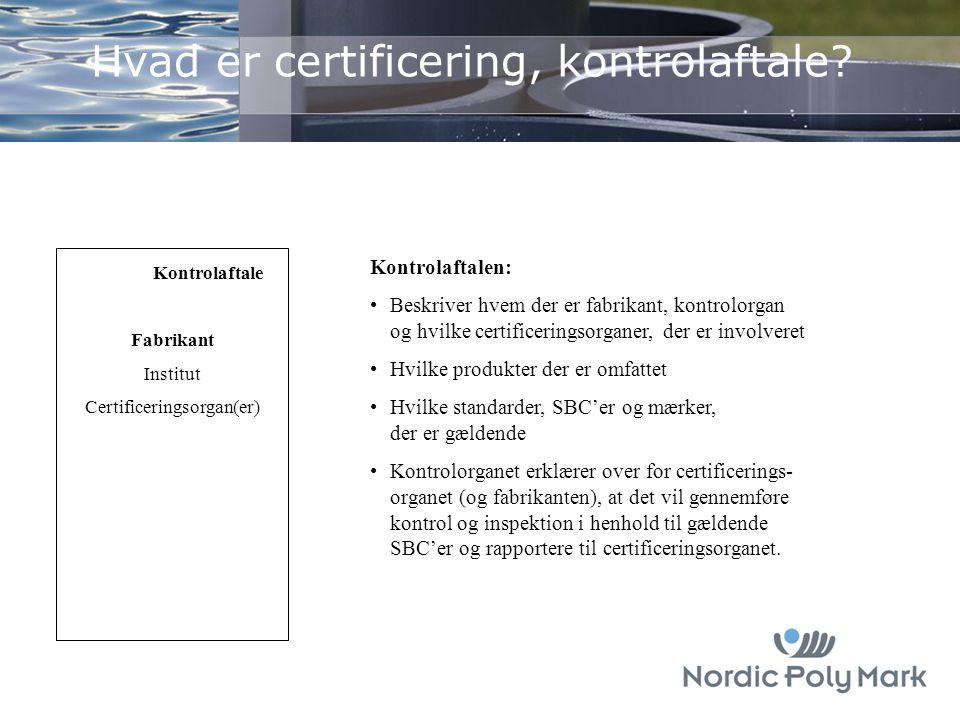 Hvad er certificering, kontrolaftale