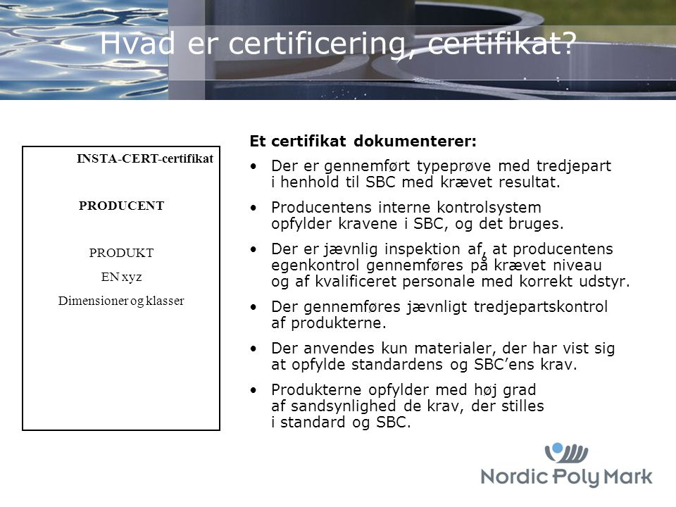CE-mærkning CE-mærket er ikke et kvalitetsmærke og har aldrig været tænkt som sådan. CE-mærket ...