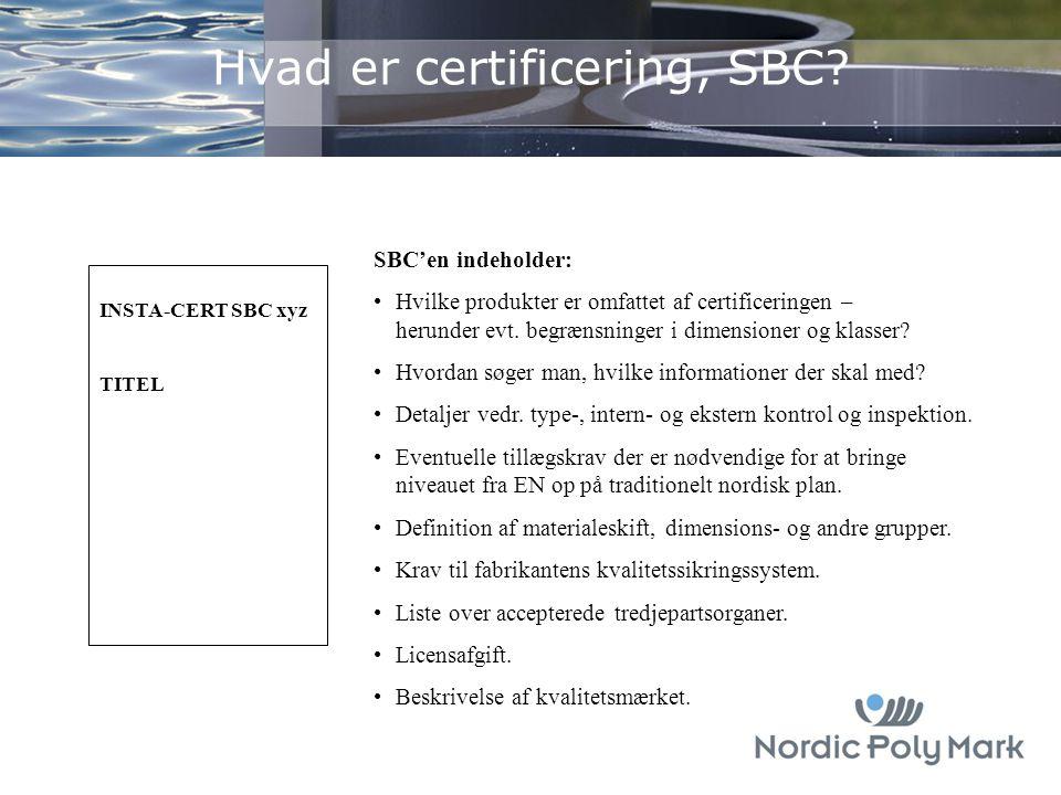 Hvad er certificering, SBC