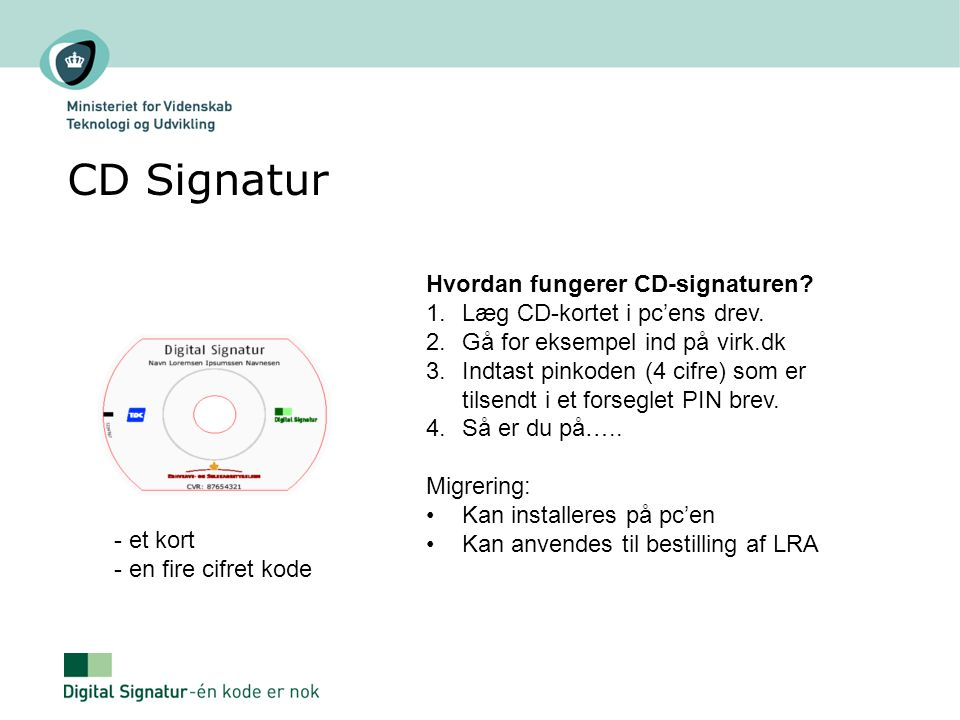CD Signatur Hvordan fungerer CD-signaturen