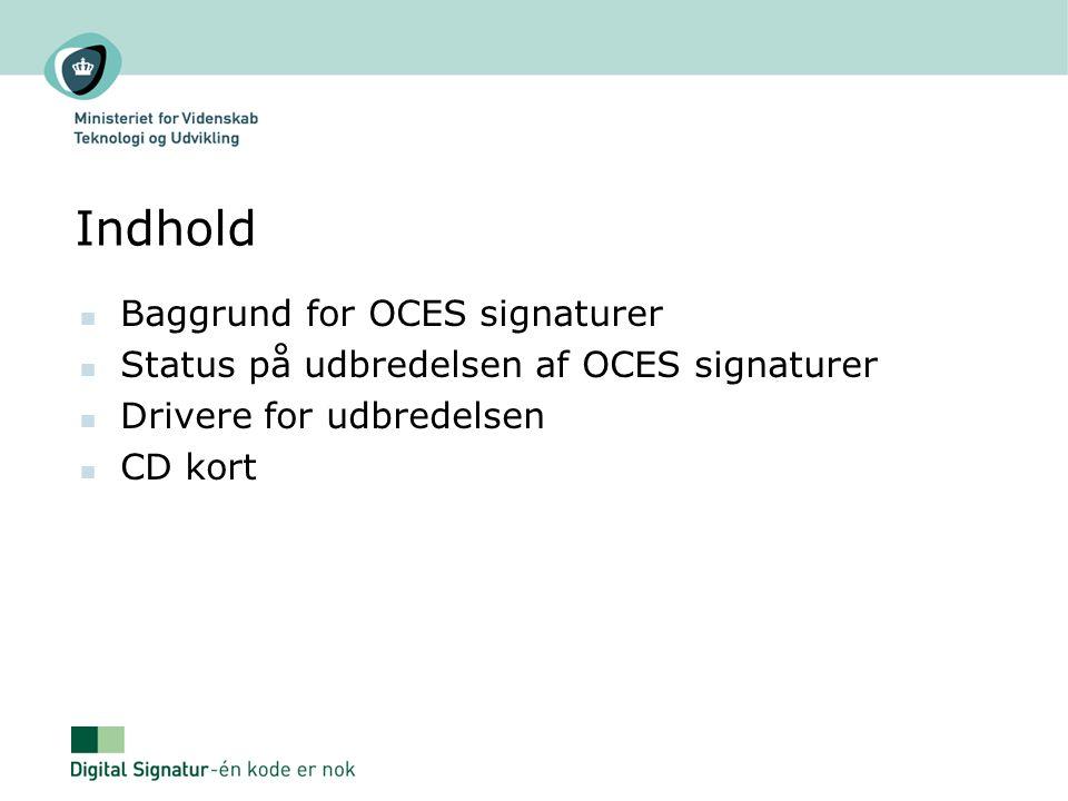 Indhold Baggrund for OCES signaturer