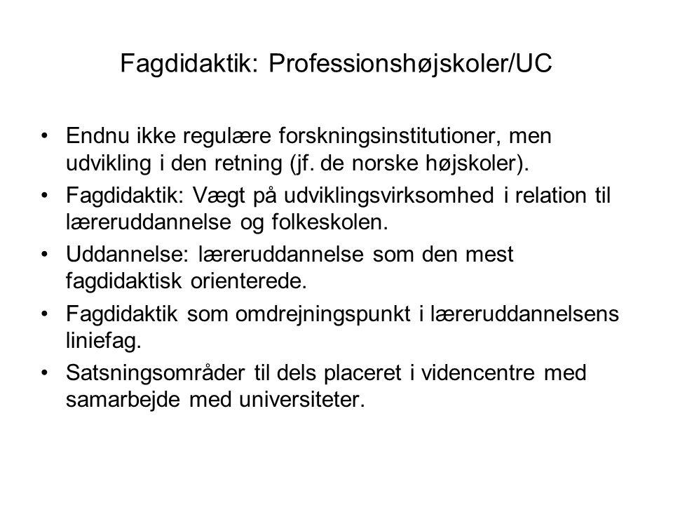 Fagdidaktik: Professionshøjskoler/UC