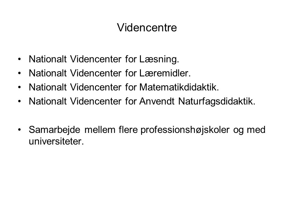 Videncentre Nationalt Videncenter for Læsning.