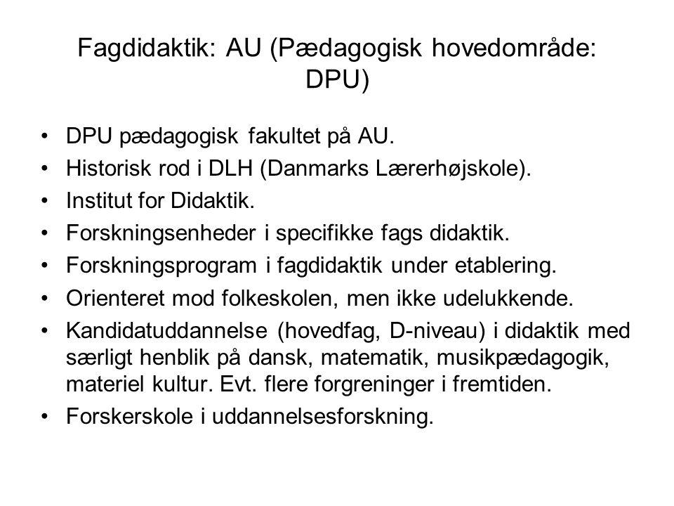 Fagdidaktik: AU (Pædagogisk hovedområde: DPU)